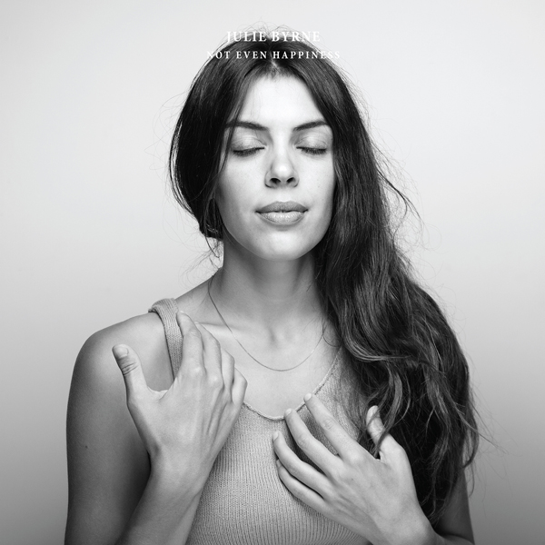 Julie-Byrne---Not-Even-Happiness---Album-Art600